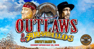 Country Music Hall Of Fame And Museum Announces OUTLAWS & ARMADILLOS: COUNTRY'S ROARING '70'S