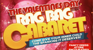 Celebrate Valentine's Day with the RAG BAG Cabaret 2/10 in Toronto!