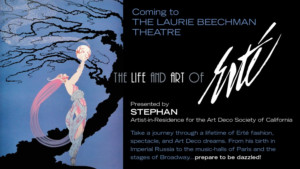 The Laurie Beechman Presents The Life And Art Of Erte: One Night Only