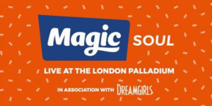 Magic Soul Presents Live At The London Palladium Concert
