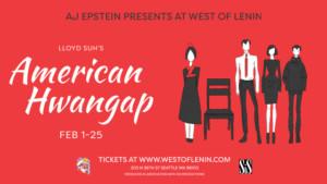 AMERICAN HWANGAP Premieres 2/1 at West Of Lenin