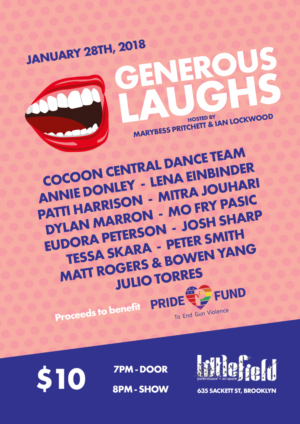 Littlefield presents GENEROUS LAUGHS A Pride Fund Benefit Show