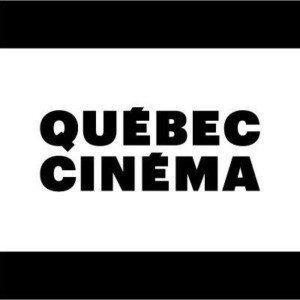 The Tournee Quebec Cinema Is Heading West On Its Cross-Canada Tour!