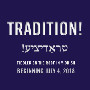 NYTF Announces Spring-Summer Season 2018 Including FIDDLER ON THE ROOF in Yiddish