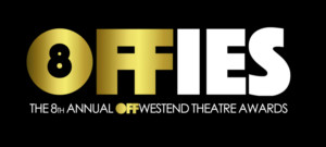 Off West End Announces OFFIES Finalists and Awards Event