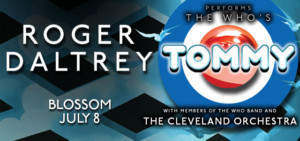 Roger Daltrey to Perform The Who's TOMMY with The Cleveland Orchestra