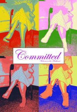 COMMITTED Starts Performances One Week From Today!
