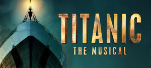 Casting Announced For the UK Tour of TITANIC THE MUSICAL