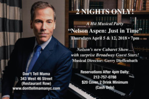 Nelson Aspen's Just in Time Opens at Don't Tell Mama