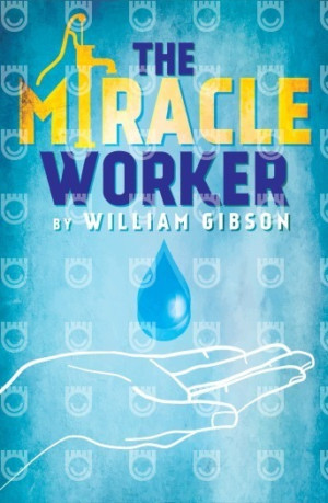 Signed Performance of THE MIRACLE WORKER Announced at Florida Rep!