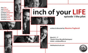 The Theatre Circuit Launches with Massimo Pagliaroli's INCH OF YOUR LIFE: THE TRILOGY