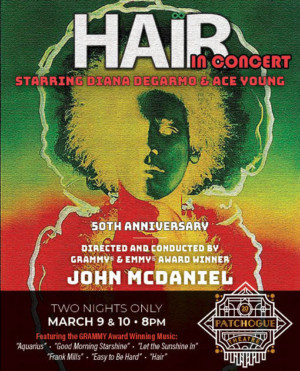 Patchogue Theatre Celebrates 50 Years Of HAIR With A Broadway Caliber Concert!