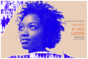 Brooklyn Youth Chorus Continues Acclaimed Silent Voices Series with SILENT VOICES: IF YOU LISTEN