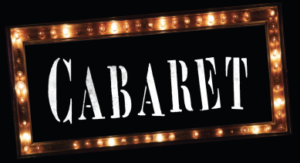 The Playhouse Says 'Wilkommen' To CABARET March 13-18