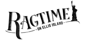 Site-Specific RAGTIME ON ELLIS ISLAND To Hold Developmental Sound Workshop This March