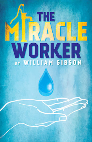 Audio Described Performance Of THE MIRACLE WORKER Announced At Florida Rep