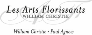 Les Arts Florissants Begins 2018 with Official Launch Of Fondation Les Arts Florissants-William Christie