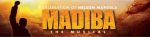 MADIBA The Musical Celebrates Nelson Mandela