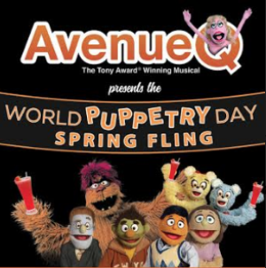 AVENUE Q Announces Spring Fling In Observation Of WORLD PUPPETRY DAY