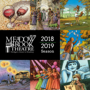 Meadow Brook Theatre Announces 2018-2019 Season