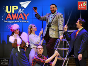 UP AND AWAY Extended At The CLO Cabaret!