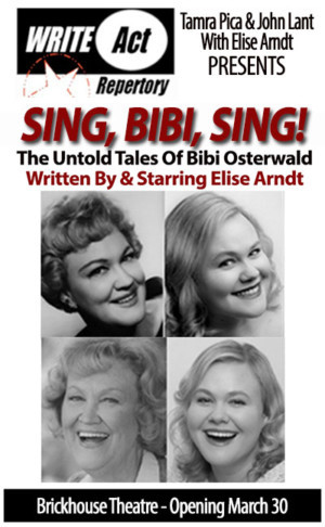 West Coast Premiere Of SING, BIBI, SING Opens March 30 at Write Act Rep Brickhouse Theatre