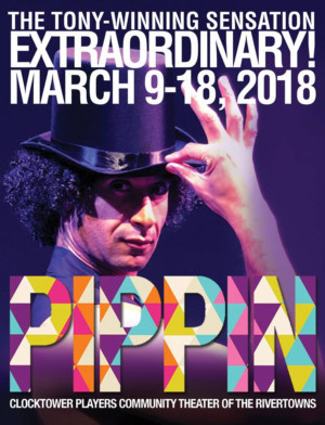They've Got Magic To Do! Clocktower Players Presents PIPPIN