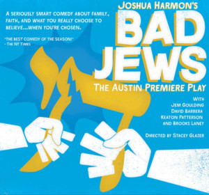 BAD JEWS, Joshua Harmon's Ferocious Premiere Comedy Opens This Month