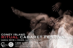 Butoh Meets Cabaret And Burlesque At CONEY ISLAND RITUAL CABARET FESTIVAL