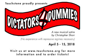 World Premiere Of Original Musical Satire DICTATORS 4 DUMMIES Comes to Touchstone