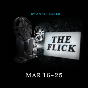 THE FLICK Comes to Out Of Box Theatre