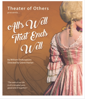 San Francisco's Theater of Others to Stage ALL'S WELL THAT ENDS WELL