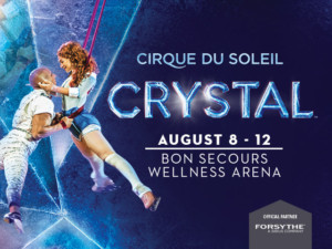 Cirque Du Soleil's CRYSTAL To Perform In Greenville