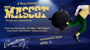 THE MASCOT Set for World Premiere at Living Room Theatre
