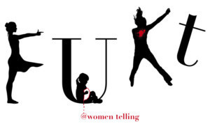 FUKT, A New Play About Women Telling, To Be A Staged Reading As Part Of WHAM! At Bernie Wohl Center