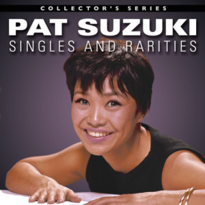 Hear Pat Suzuki's Previously Unreleased Recording Of Sondheim's 'Everybody Says Don't'