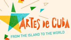 Kennedy Center Announces New Programming For ARTES DE CUBA