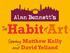Matthew Kelly and David Yelland To Star In First Revival Of Alan Bennett's THE HABIT OF ART