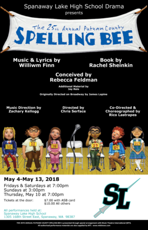 Spanaway Lake High School Presents THE 25TH ANNUAL PUTNAM COUNTY SPELLING BEE
