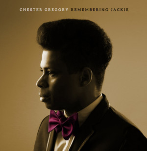 Broadway's Chester Gregory Releases 'Remembering Jackie' Tribute Album