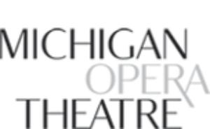 Michigan Opera Theatre Announces 2018-19 Opera Season, Celebrates Literary Masterworks