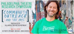 Michael John Garcés Headlines The 12th Annual Philadelphia Theatre Research Symposium