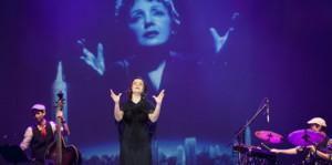 Performance Added for International Musical Hit PIAF! THE SHOW