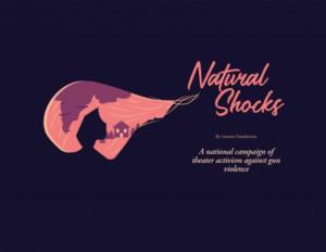 Co-Artistic Director Of The Bridge Initiative Bids Farewell To Arizona Theatre Community With Lauren Gunderson's NATURAL SHOCKS
