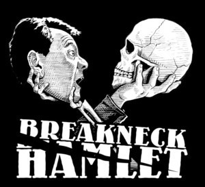 BREAKNECK HAMLET Plays The Tampa International Fringe Festival