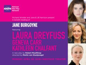Laura Dreyfuss, Kathleen Chalfant, and Geneva Carr Join Benefit Reading of New Play JANE BURGOYNE