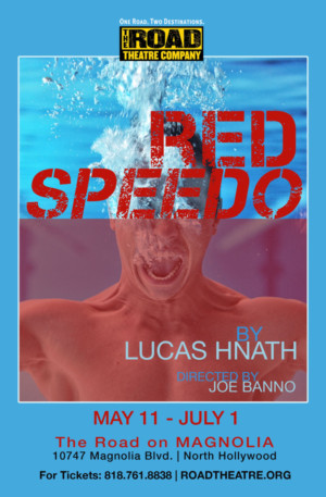 Road Theatre Company Presents Southern California Premiere Of RED SPEEDO