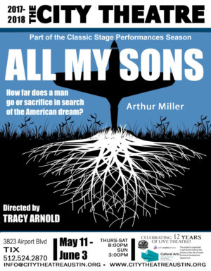 ALL MY SONS, Arthur Miller's American Classic Comes to City Theatre Austin This May