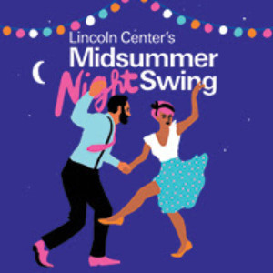 VIDEO: Lincoln Center Announces MIDSUMMER NIGHT SWING 2018 Lineup