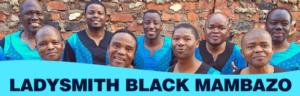 Ladysmith Black Mambazo To Tour Australia In July 2018
